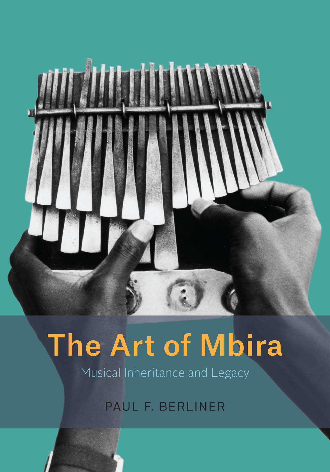 The Art of Mbira: Musical Inheritance and Legacy