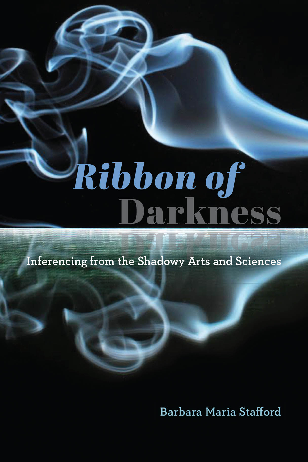 Ribbon of Darkness: Inferencing from the Shadowy Arts and Sciences