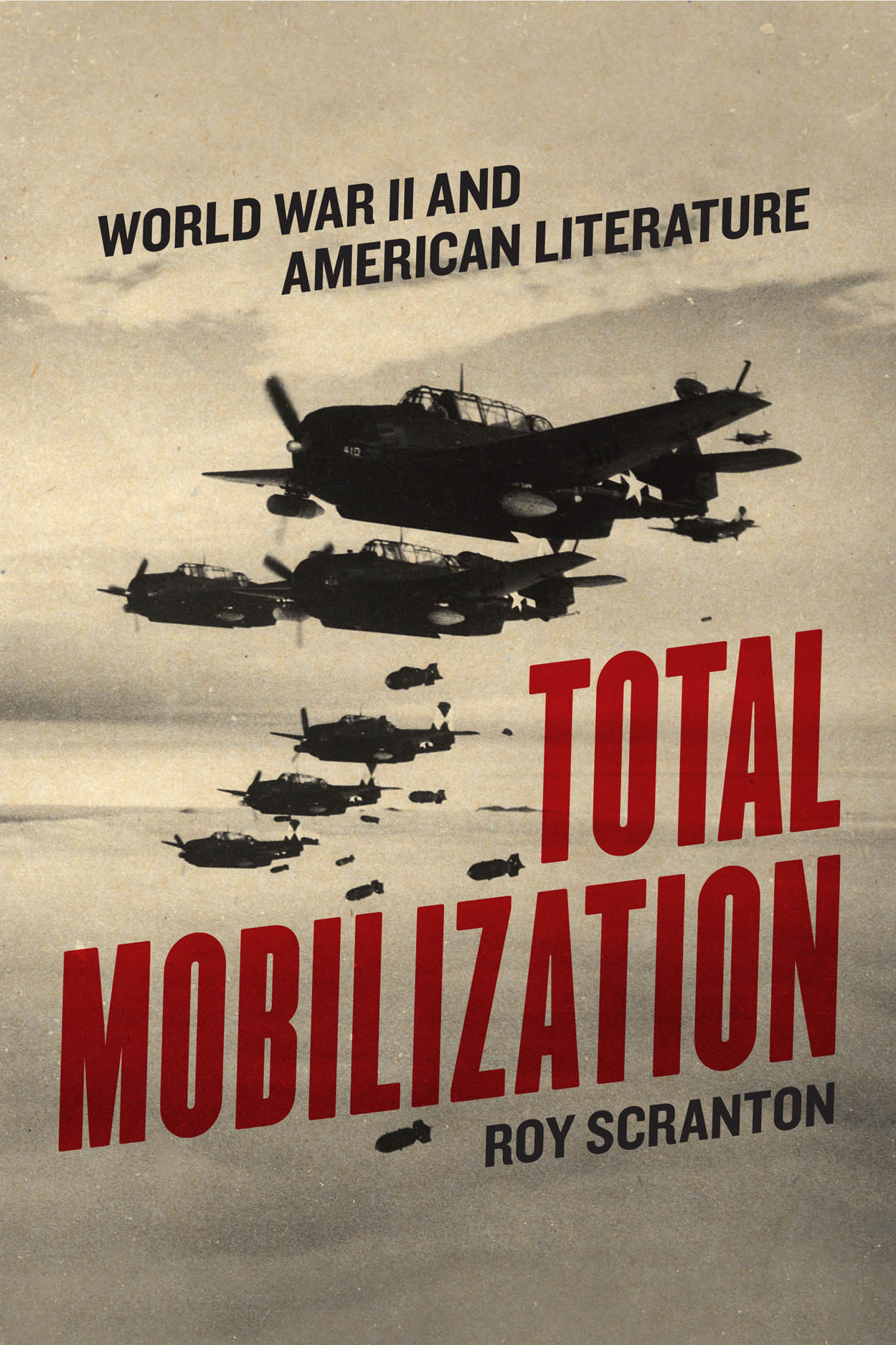 Total Mobilization: World War II and American Literature