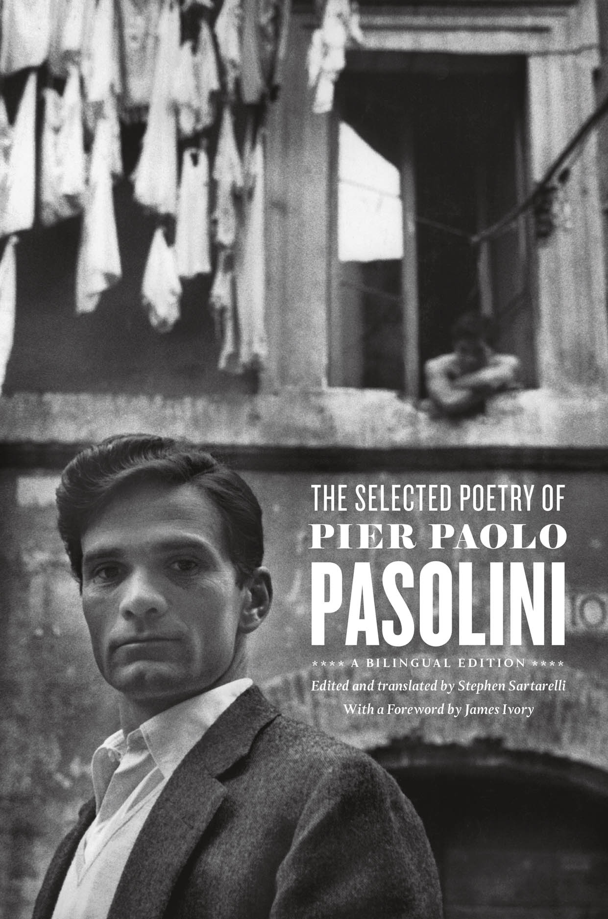 The Selected Poetry of Pier Paolo Pasolini: A Bilingual Edition
