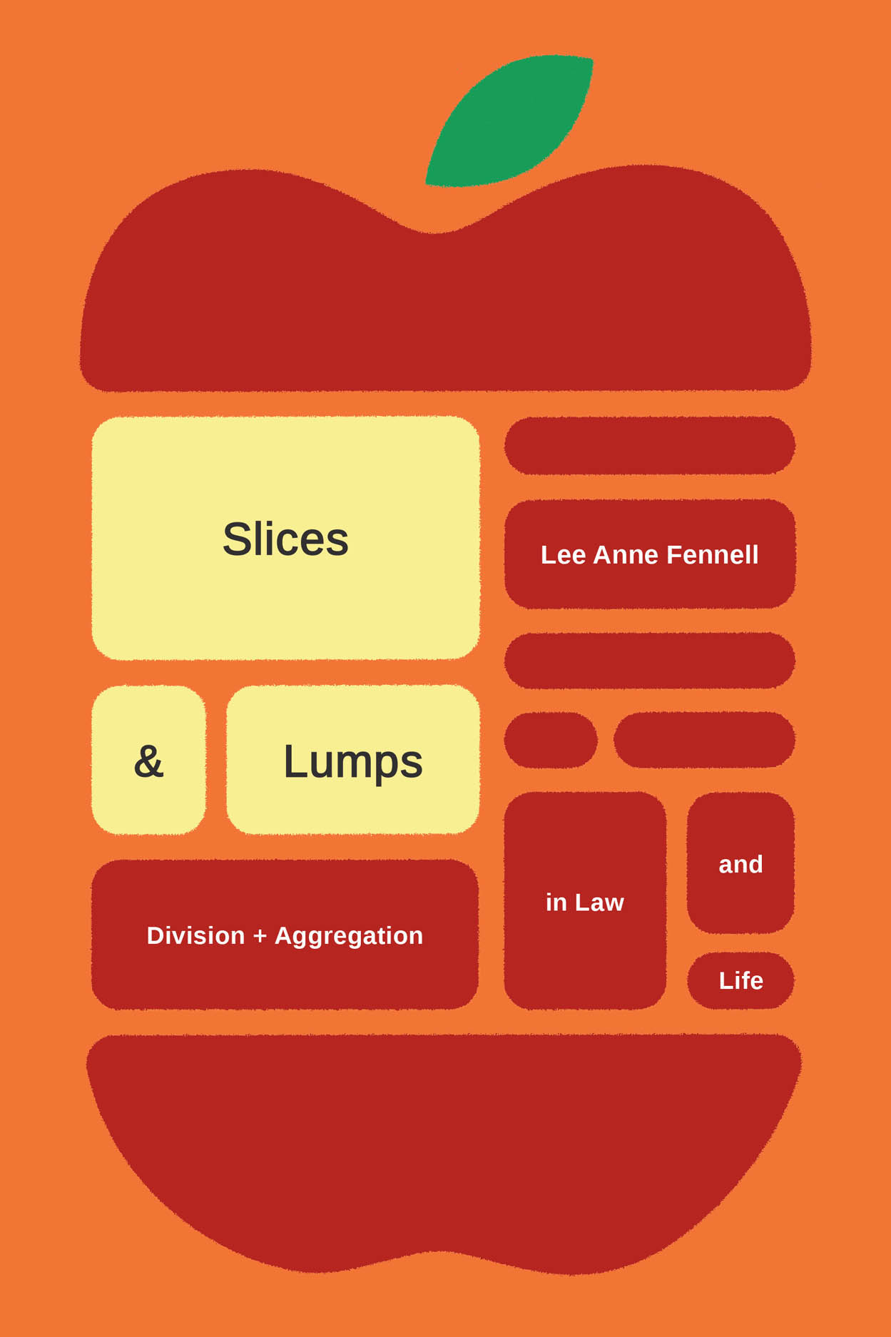 Slices and Lumps: Division and Aggregation in Law and Life