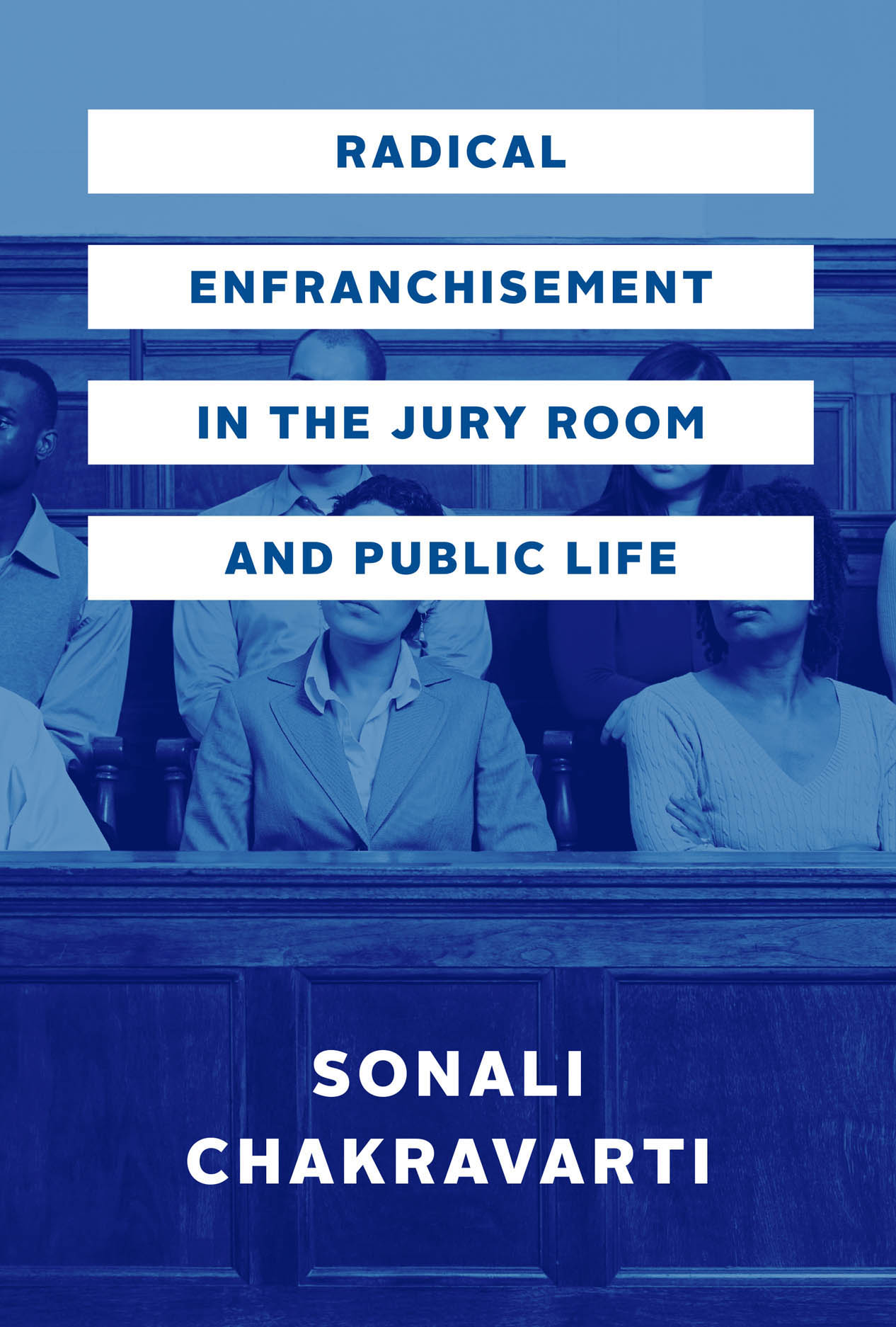 Radical Enfranchisement in the Jury Room and Public Life