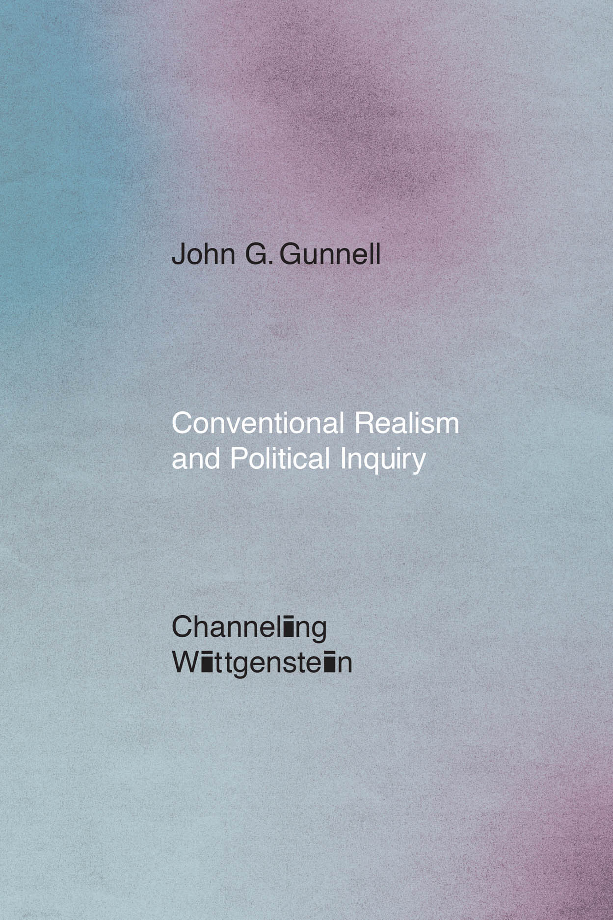 Conventional Realism and Political Inquiry