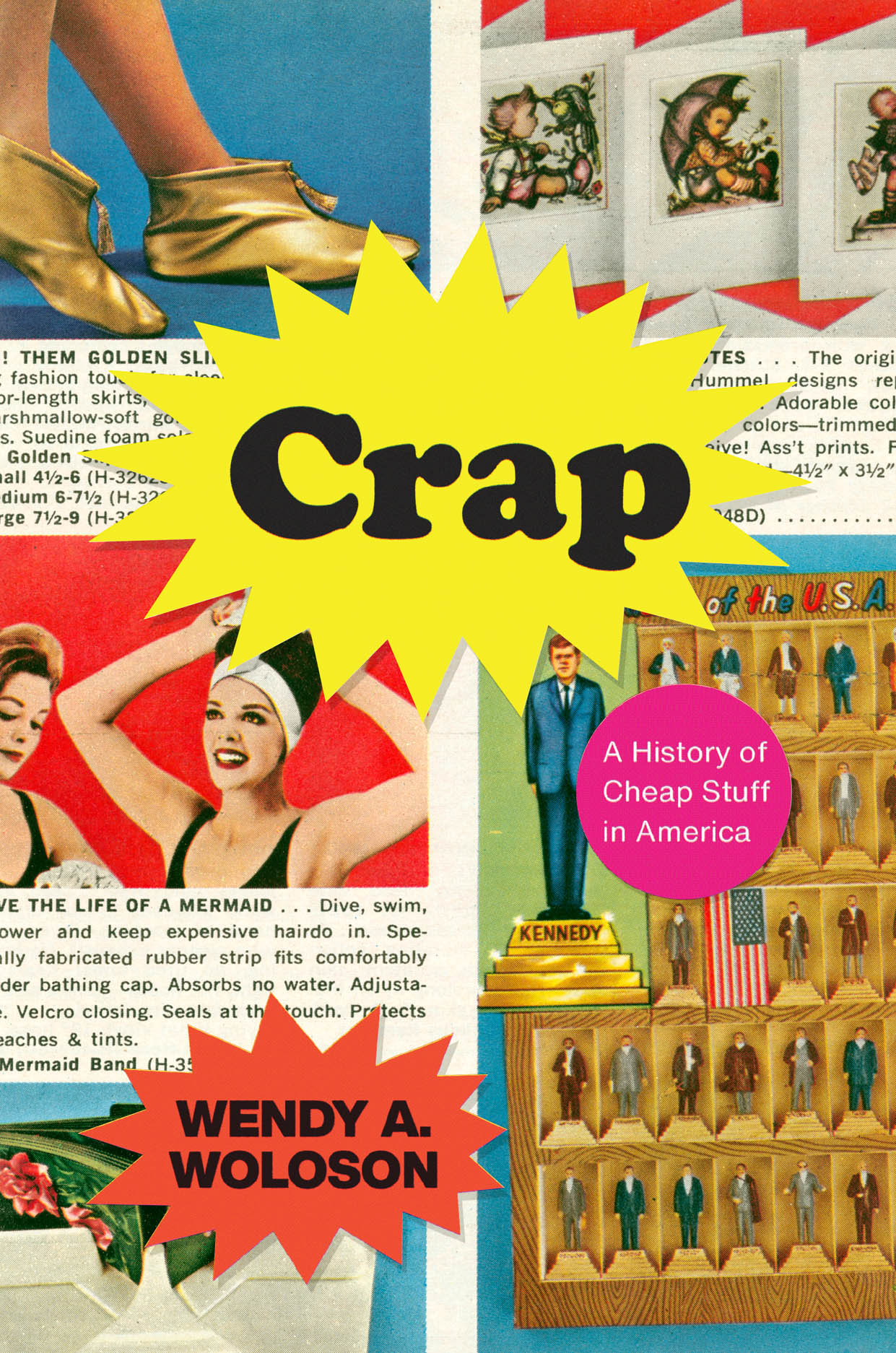 Crap: A History of Cheap Stuff in America