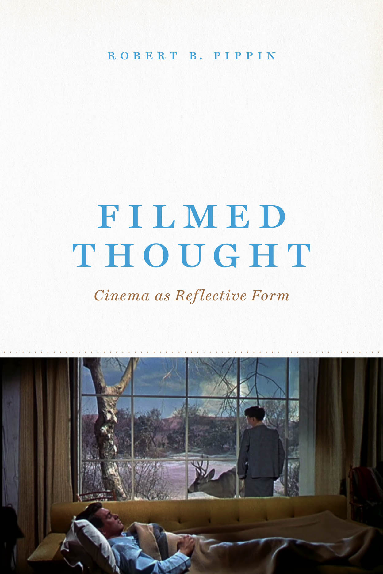 Filmed Thought: Cinema as Reflective Form
