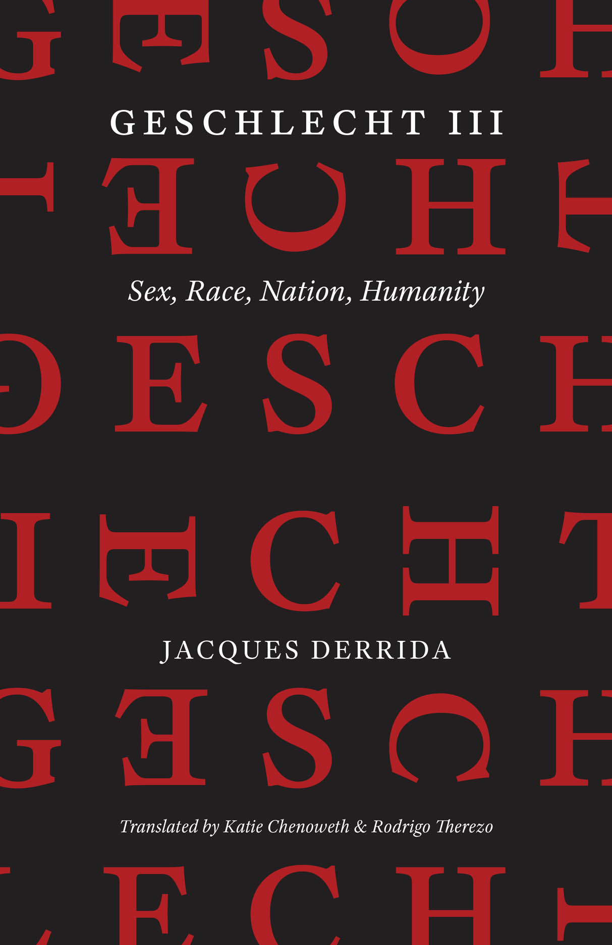 Geschlecht III: Sex, Race, Nation, Humanity Couverture du livre