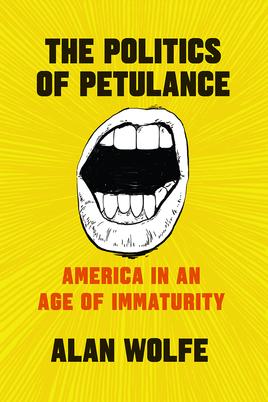 The Politics of Petulance: America in an Age of Immaturity