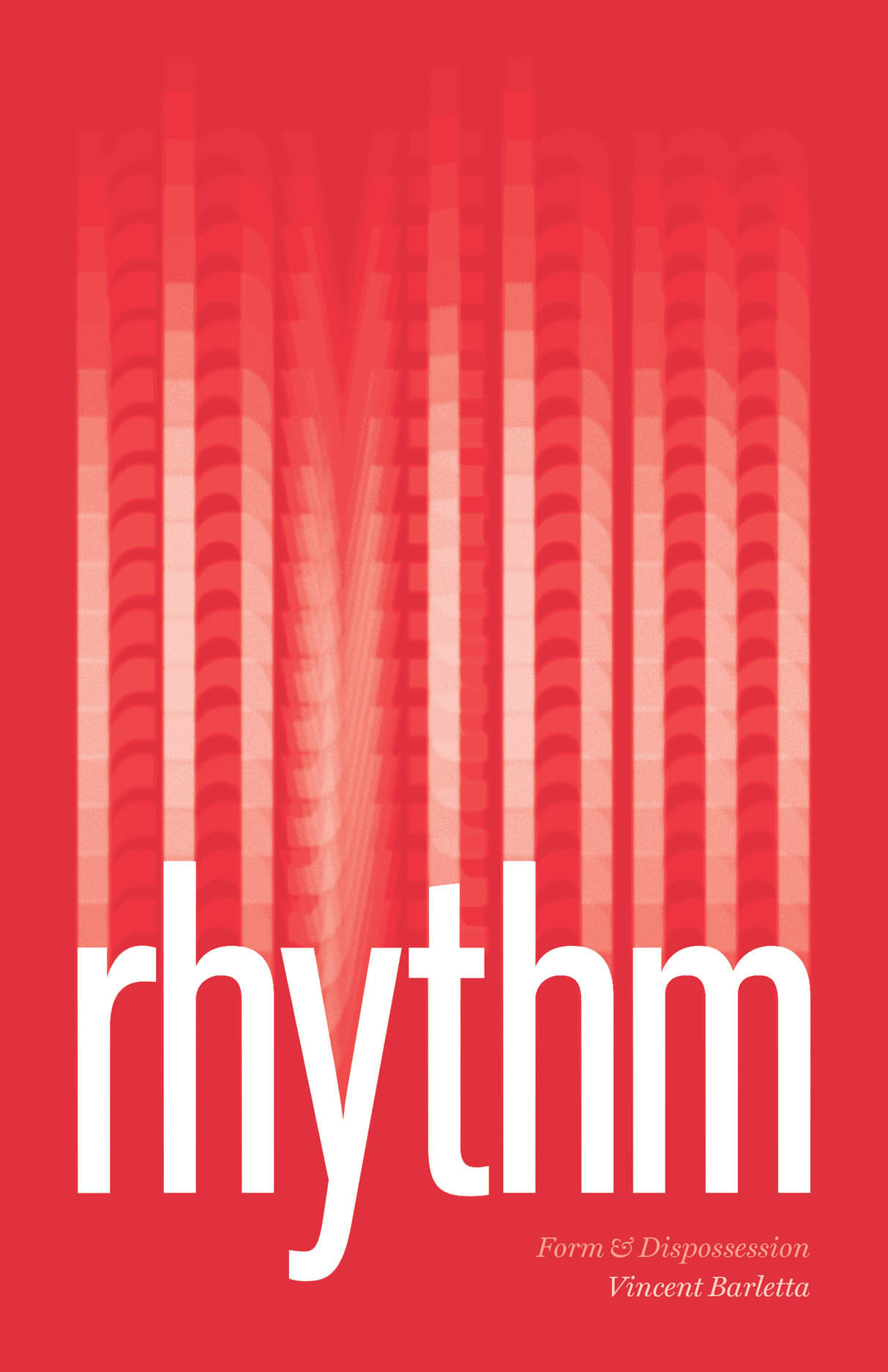 Rhythm: Form and Dispossession