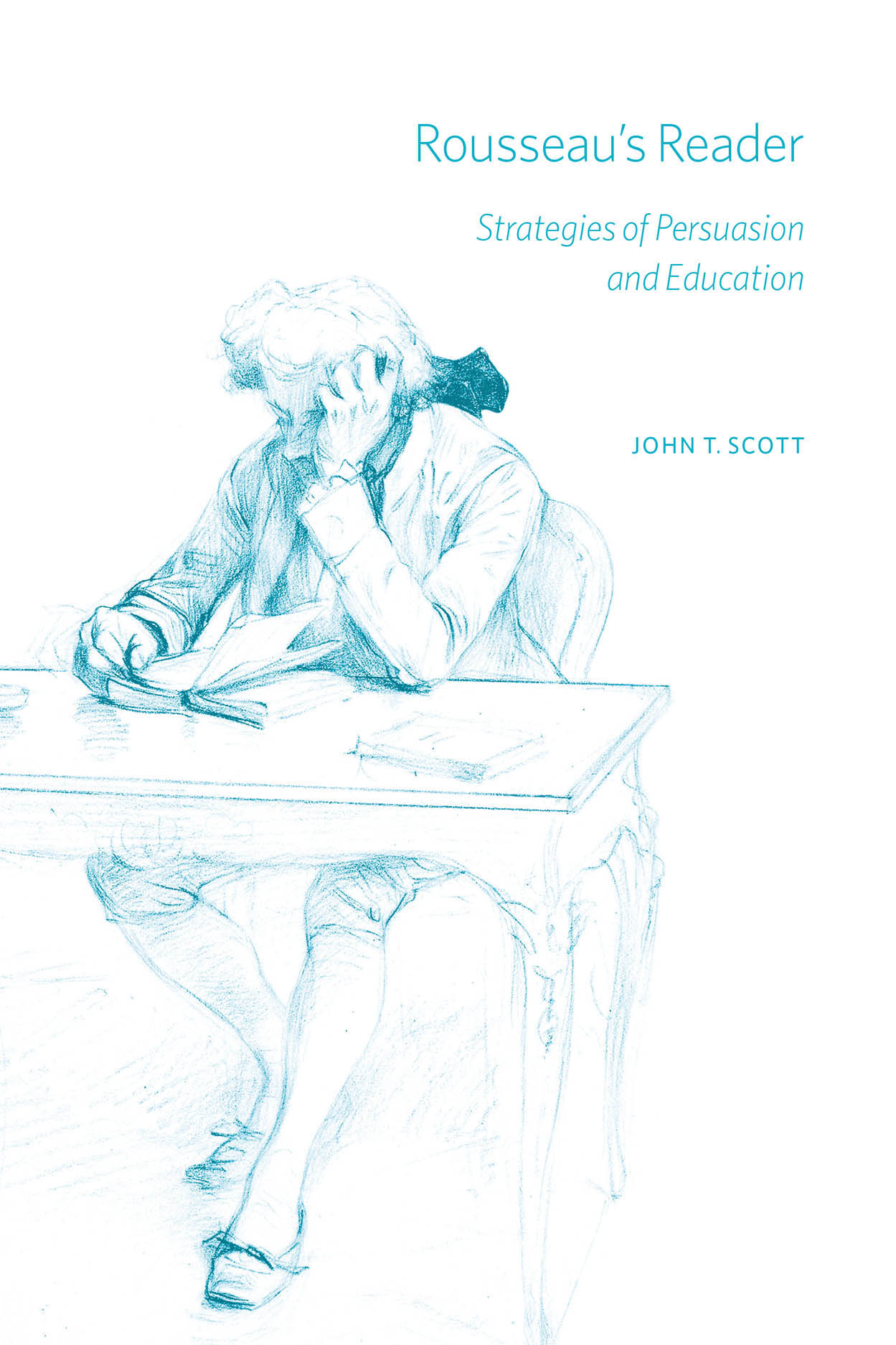 Rousseau's Reader: Strategies of Persuasion and Education