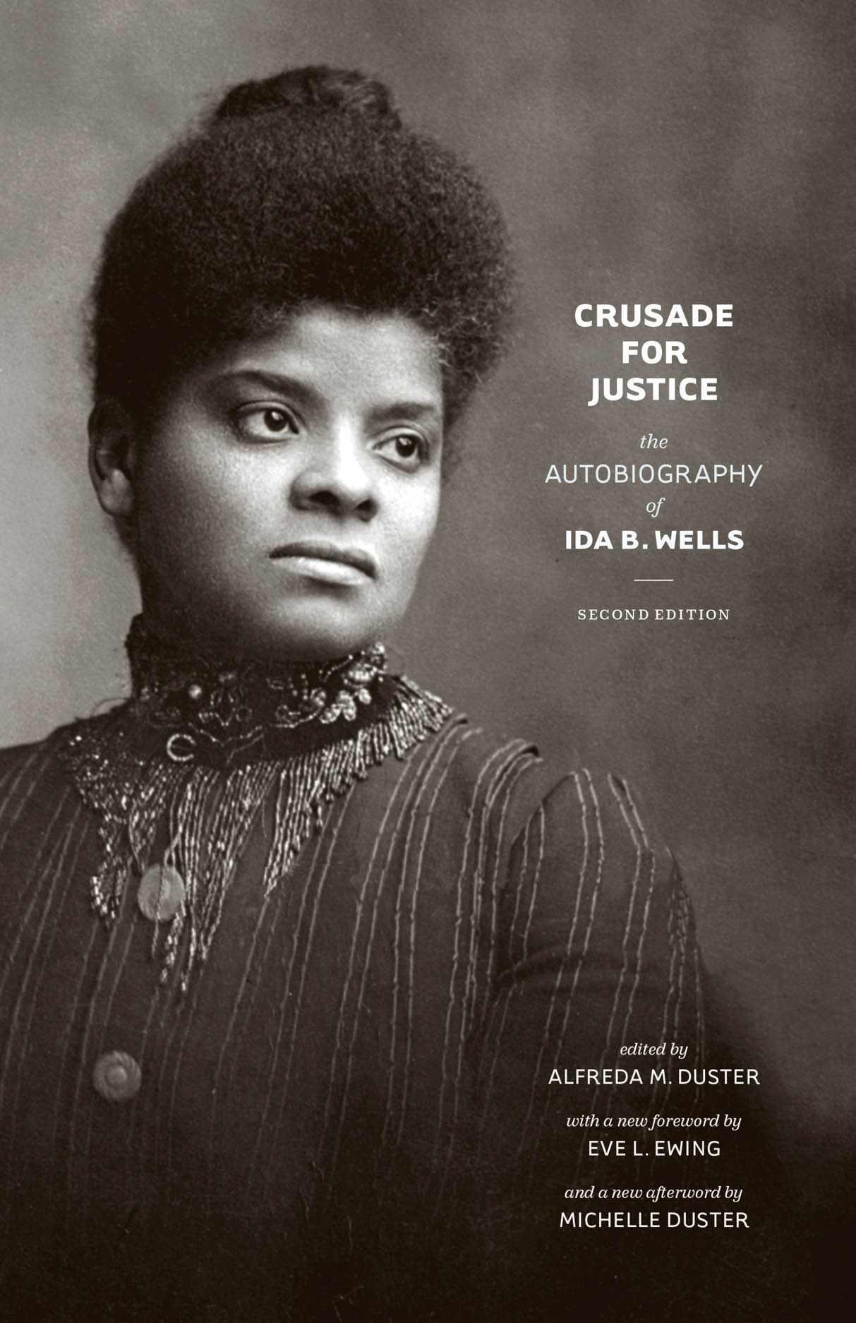 Crusade for Justice: The Autobiography of Ida B. Wells, Second Edition
