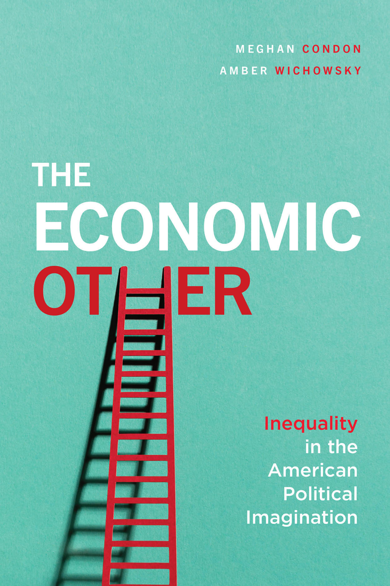 The Economic Other: Inequality in the American Political Imagination