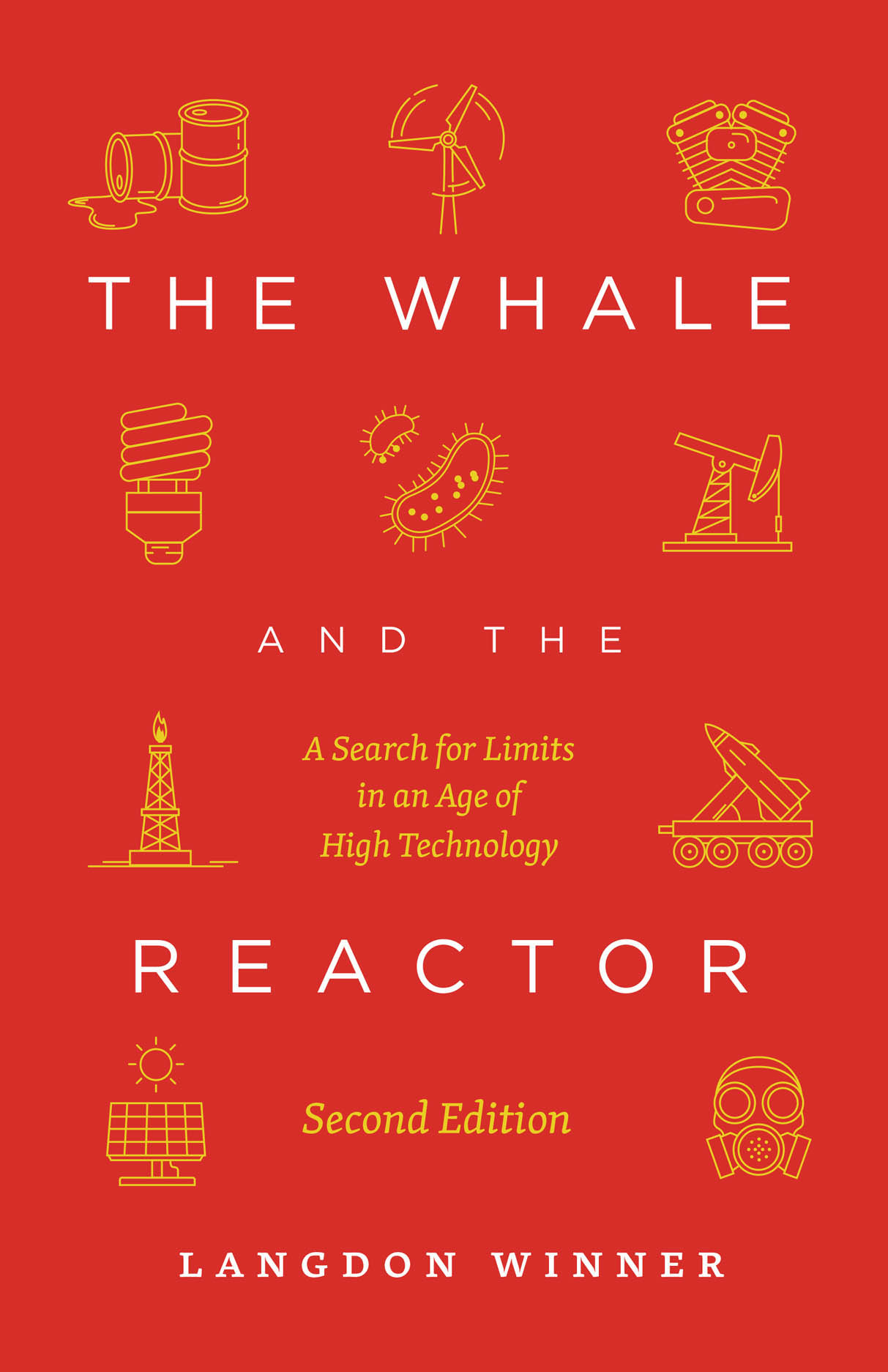 The Whale and the Reactor: A Search for Limits in an Age of High Technology, Second Edition