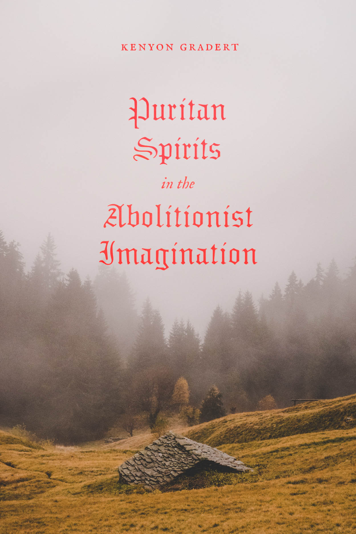 Puritan Spirits in the Abolitionist Imagination