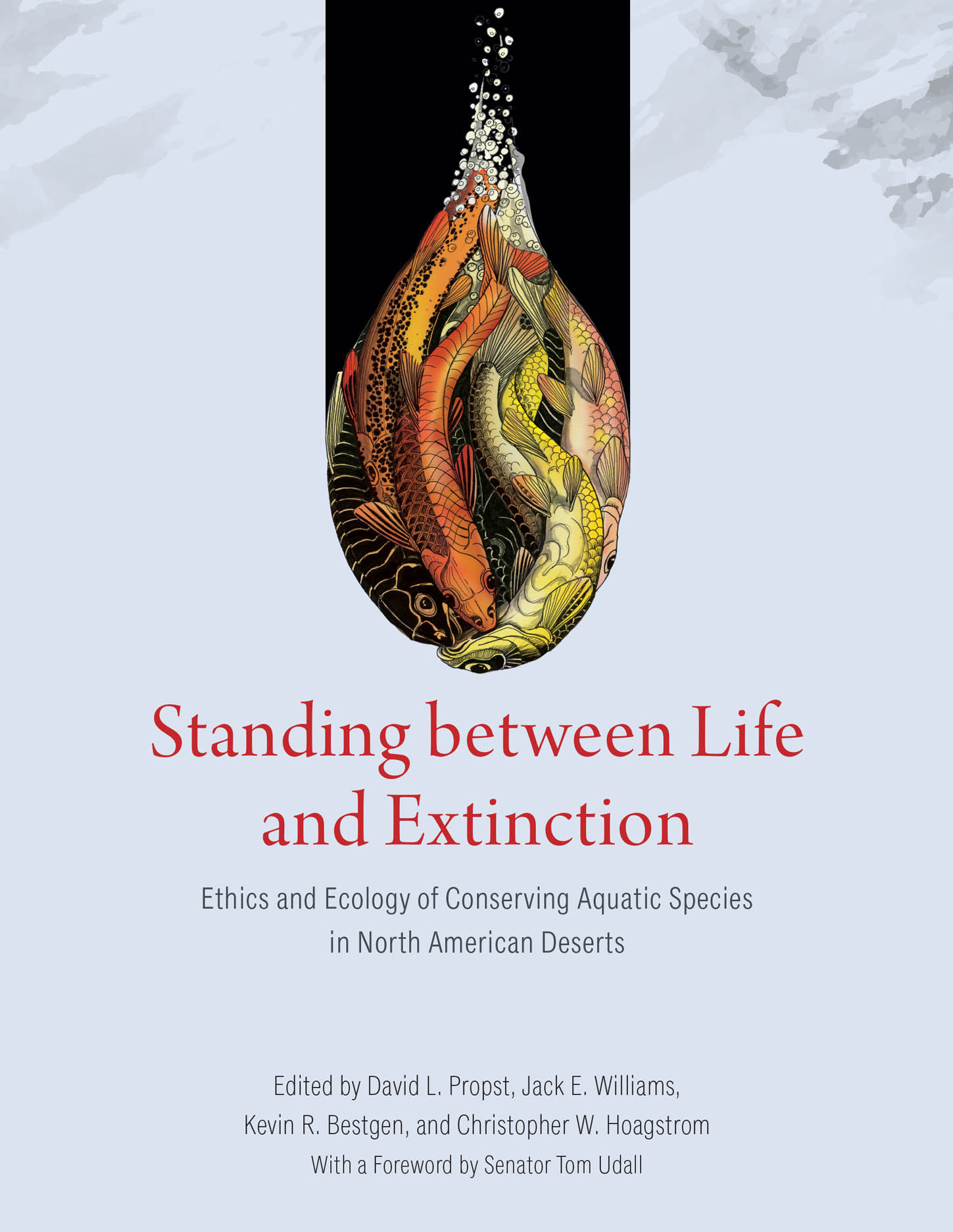 Standing between Life and Extinction: Ethics and Ecology of Conserving Aquatic Species in North American Deserts