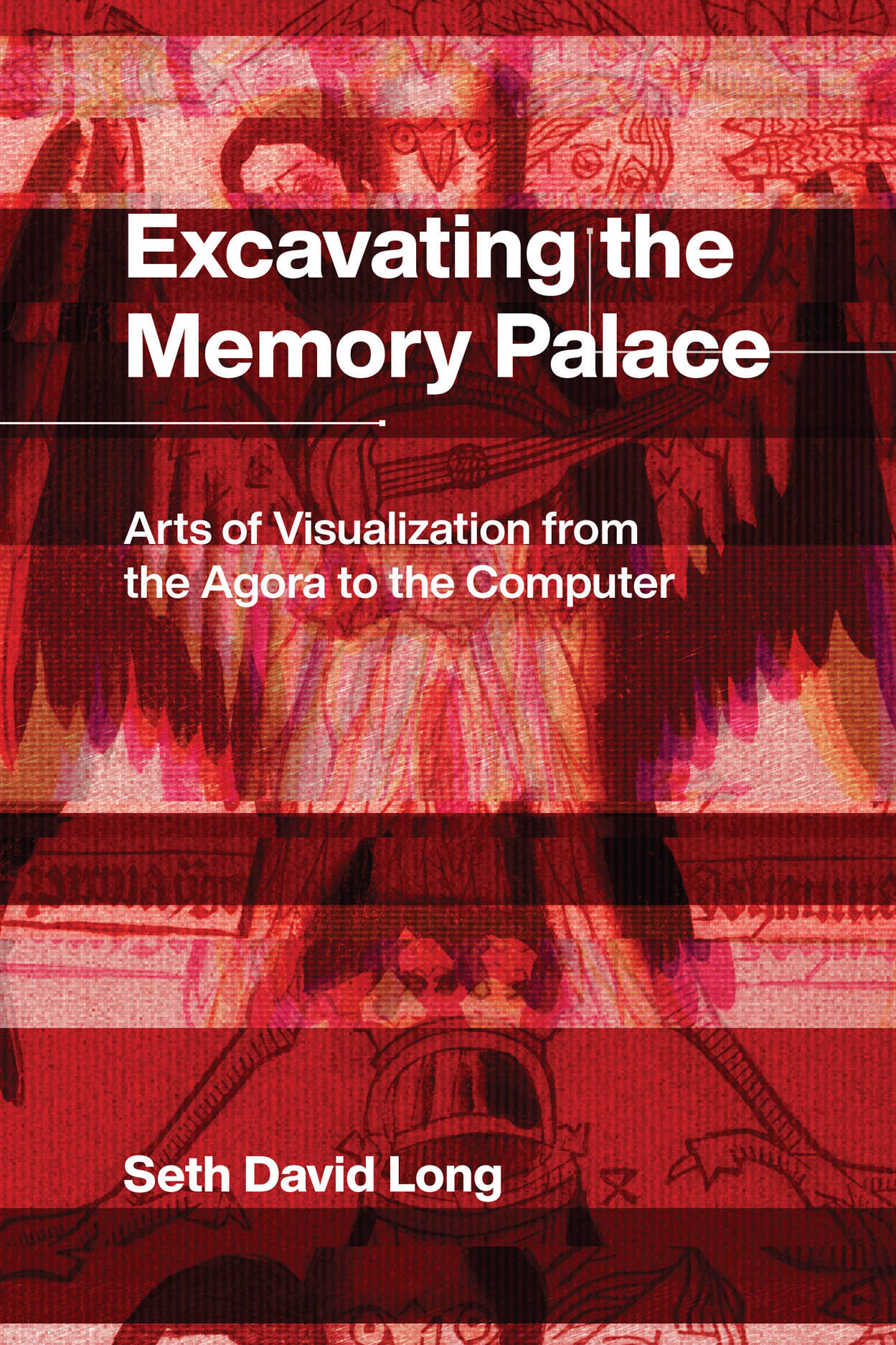 Excavating the Memory Palace: Arts of Visualization from the Agora to the Computer