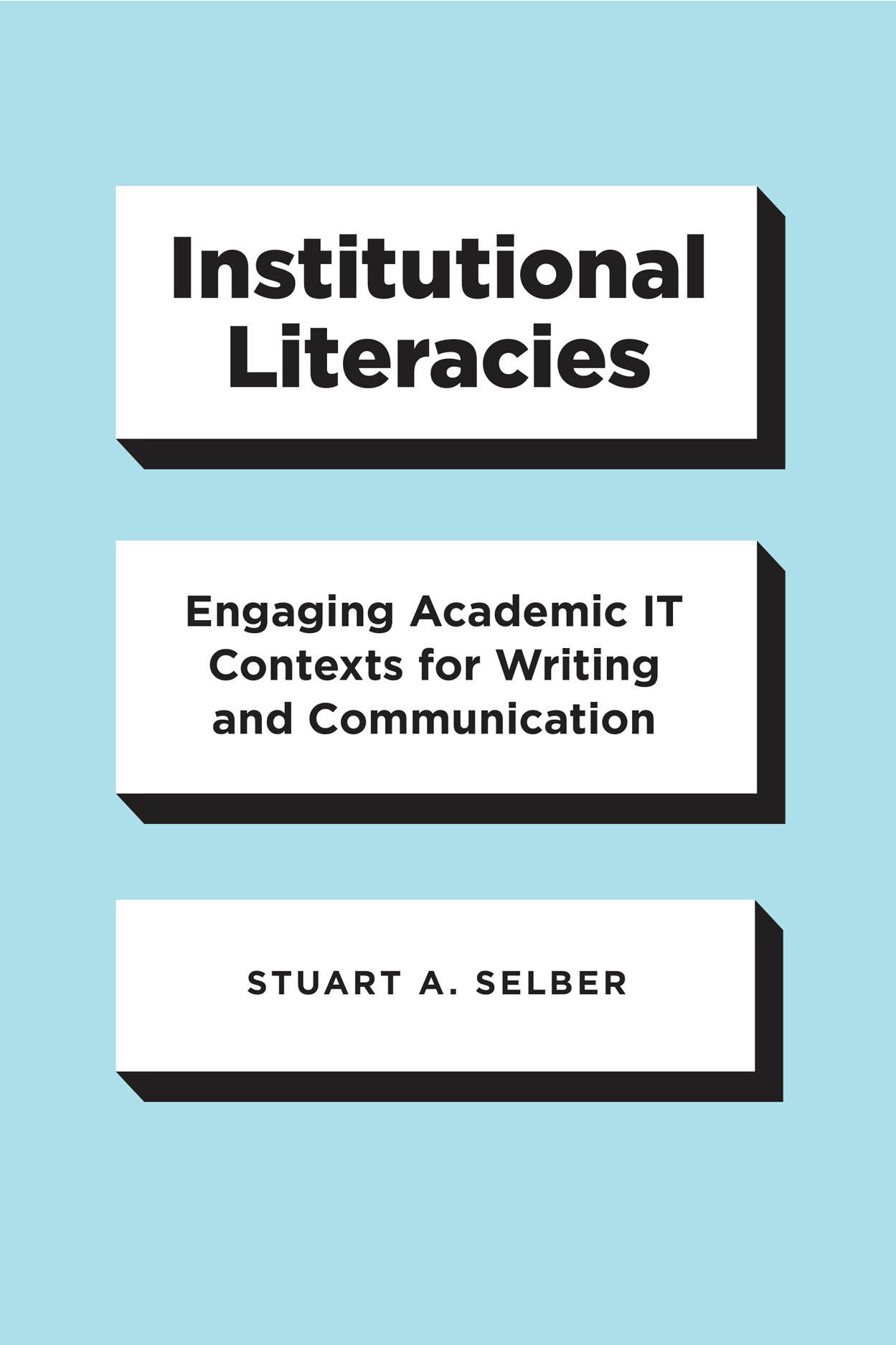 Institutional Literacies