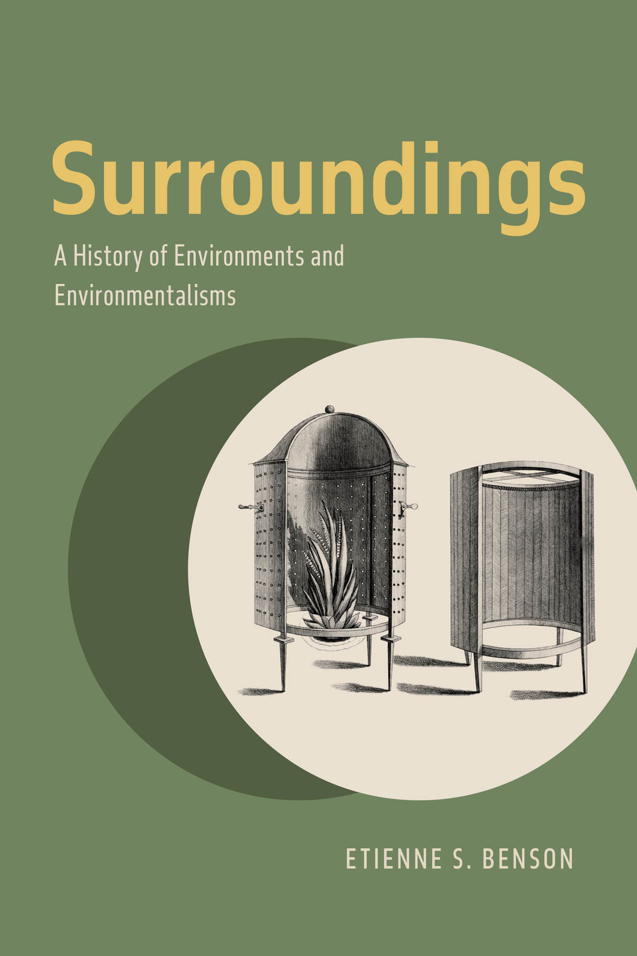 Surroundings: A History of Environments and Environmentalisms
