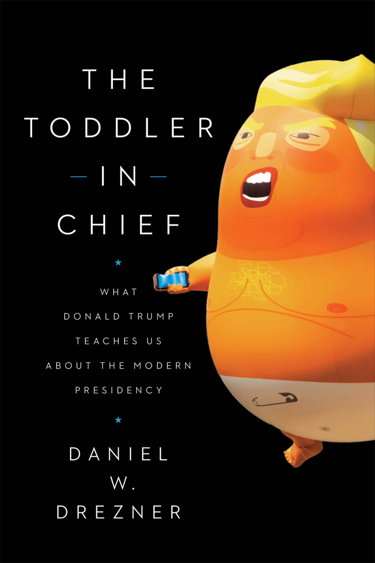 The Toddler in Chief