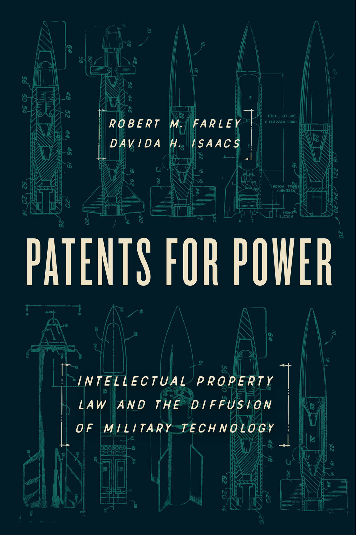 Patents for Power: Intellectual Property Law and the Diffusion of Military Technology