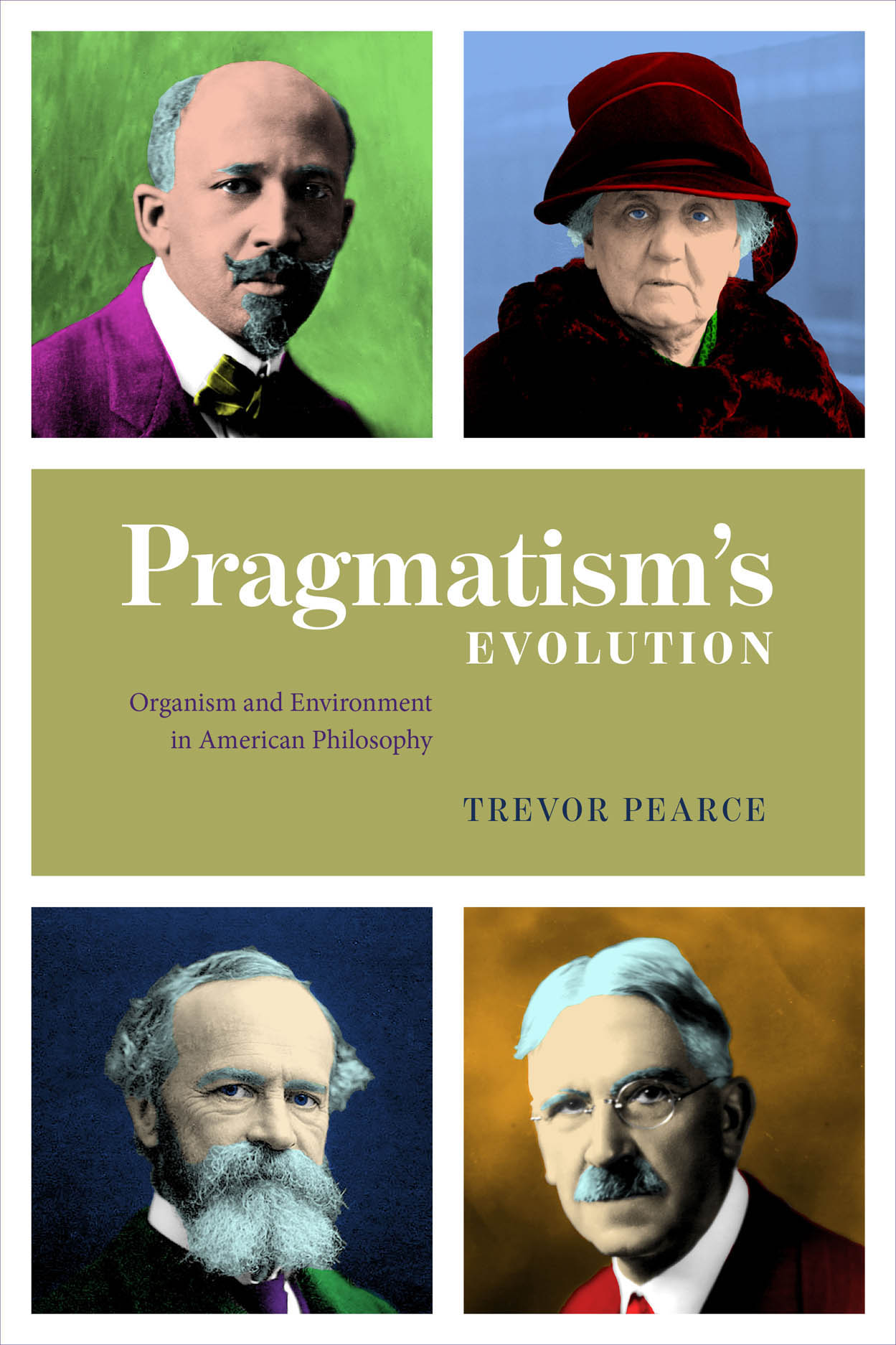 Pragmatism's Evolution: Organism and Environment in American Philosophy