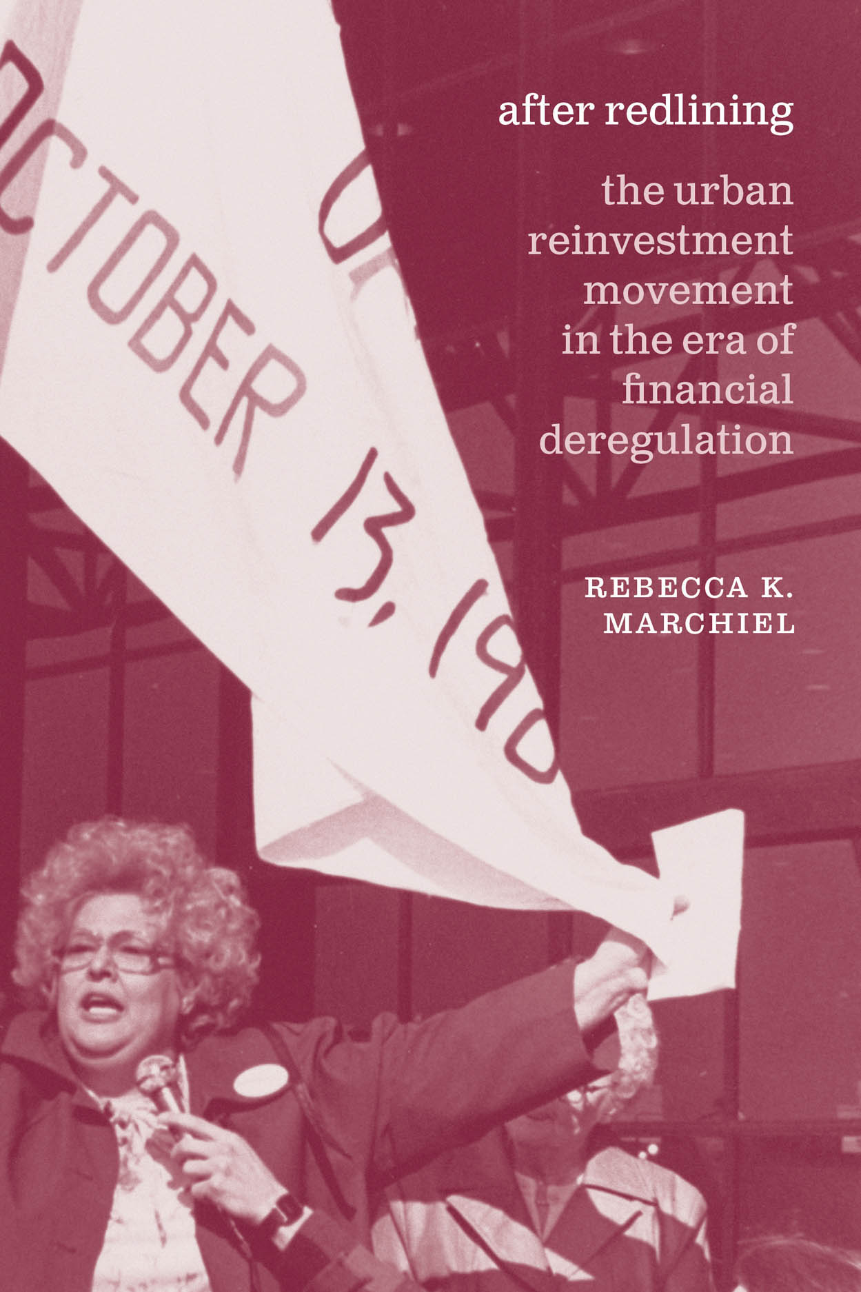 After Redlining: The Urban Reinvestment Movement in the Era of Financial Deregulation