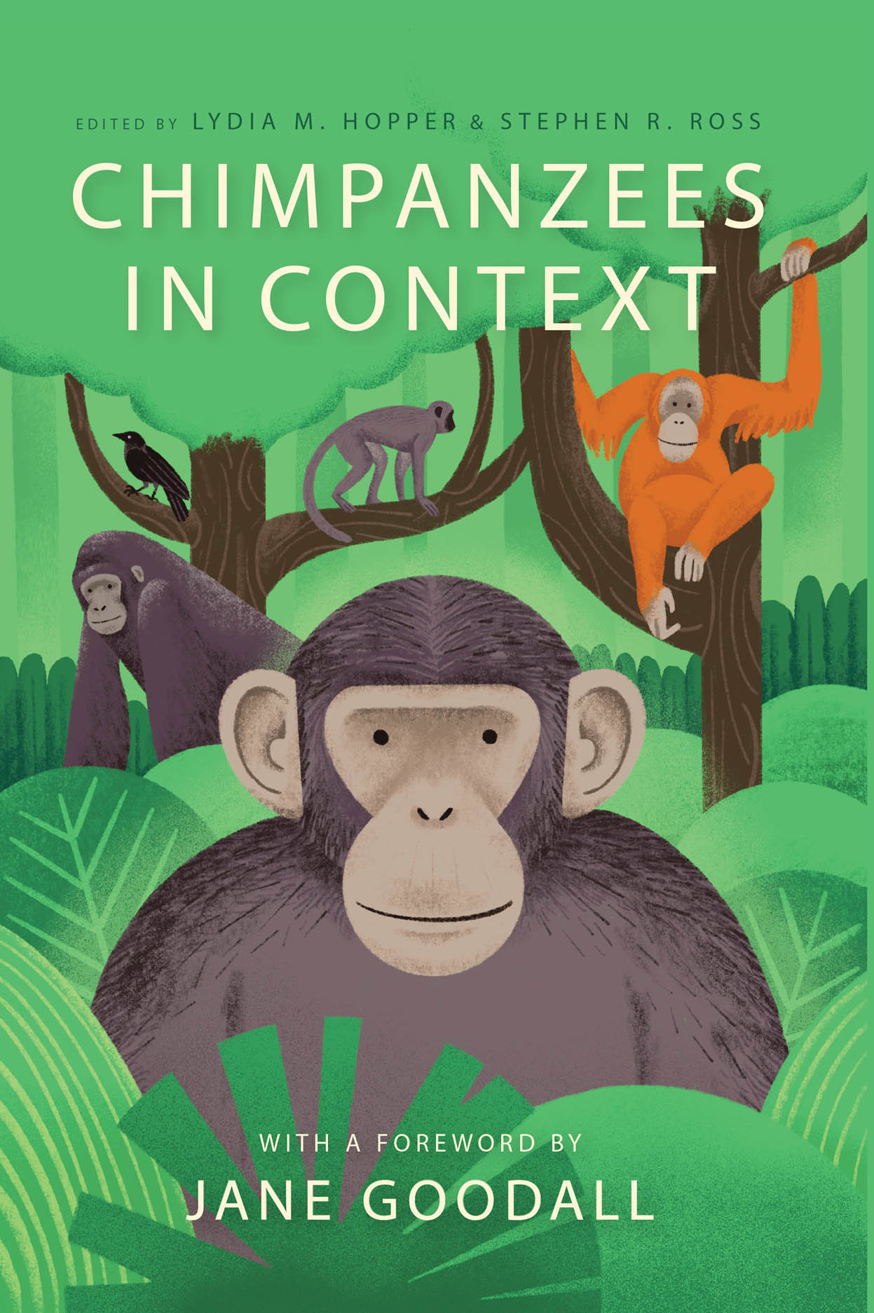 Chimpanzees in Context: A Comparative Perspective on Chimpanzee Behavior, Cognition, Conservation, and Welfare