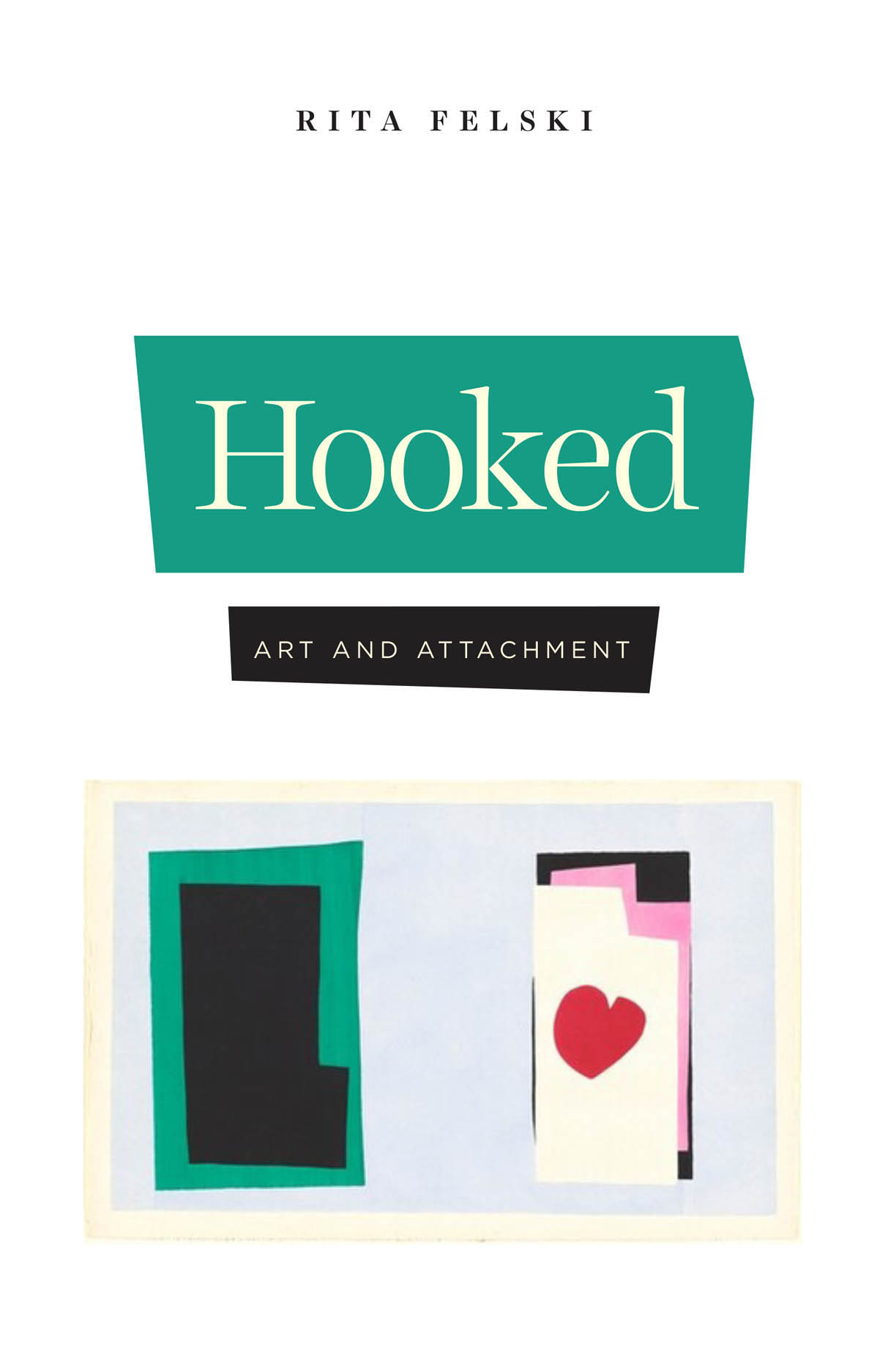 Hooked: Art and Attachment