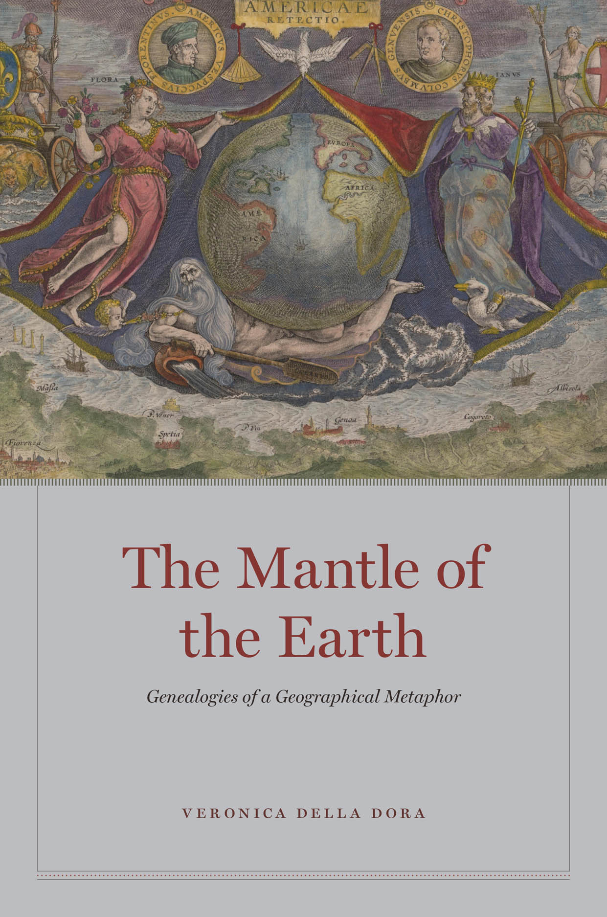 The Mantle of the Earth: Genealogies of a Geographical Metaphor