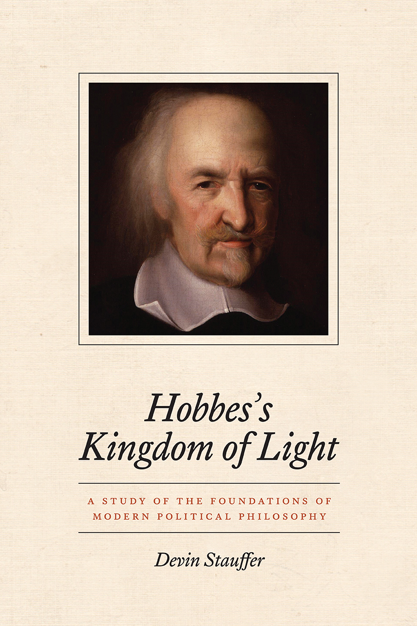 Hobbes's Kingdom of Light: A Study of the Foundations of Modern Political Philosophy