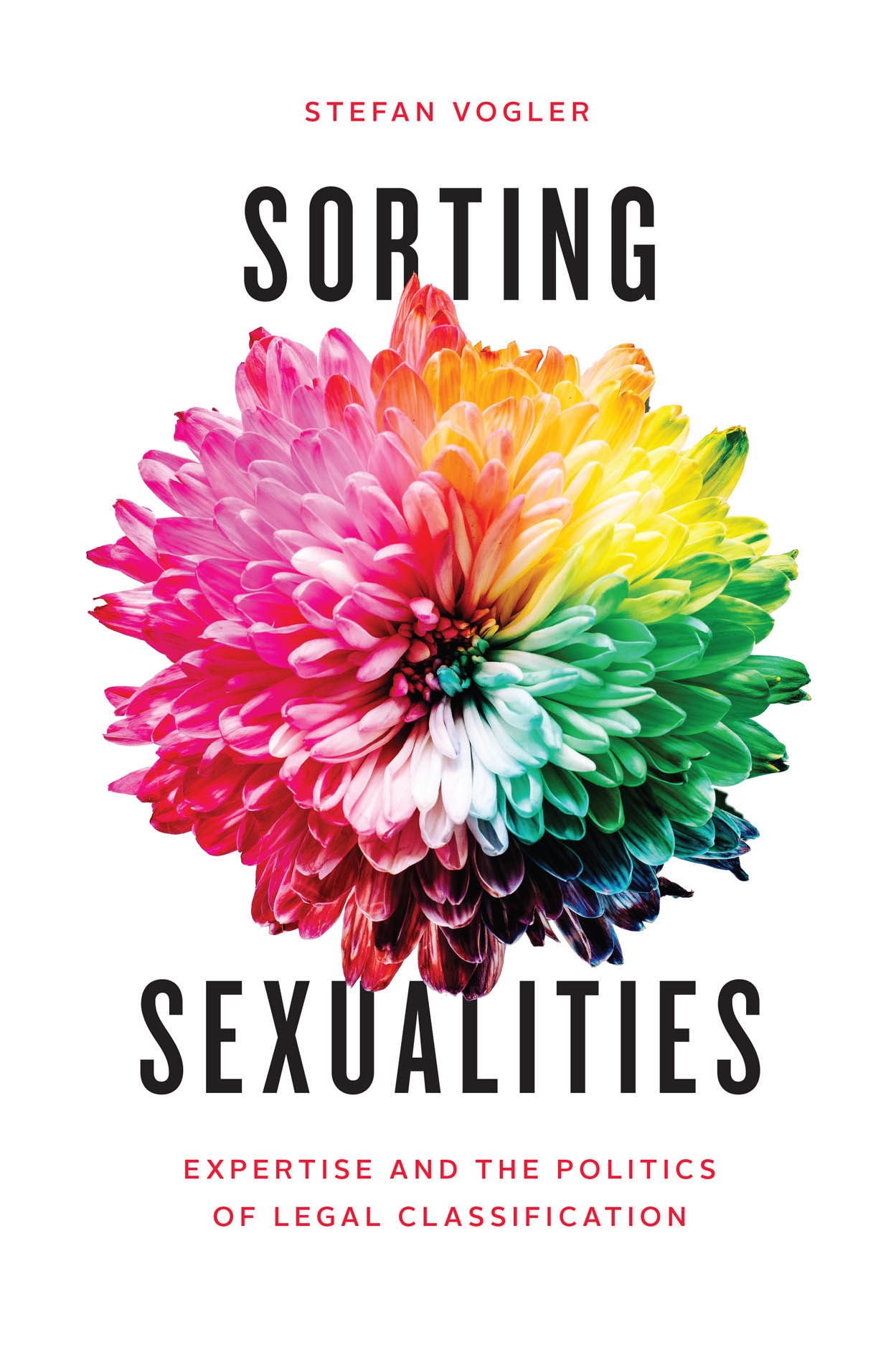 Sorting Sexualities: Expertise and the Politics of Legal Classification