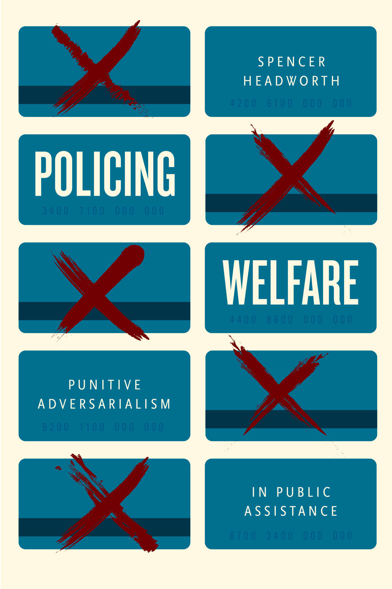 Policing Welfare: Punitive Adversarialism in Public Assistance