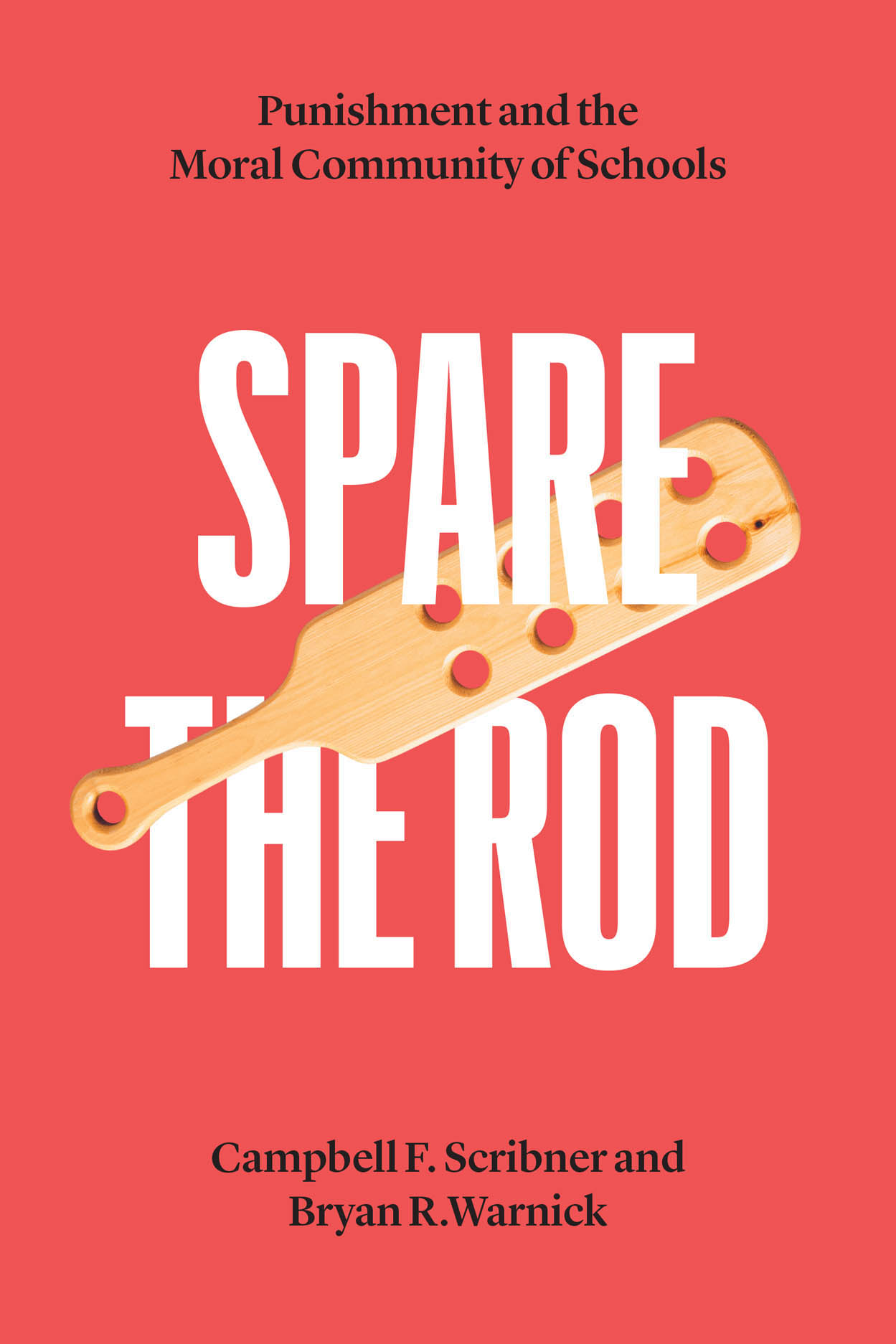 Spare the Rod: Punishment and the Moral Community of Schools