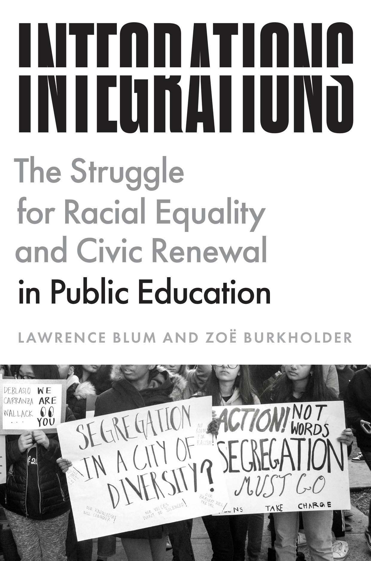 Integrations: The Struggle for Racial Equality and Civic Renewal in Public Education