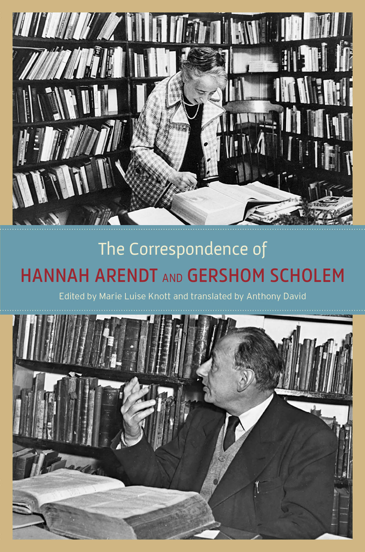The Correspondence of Hannah Arendt and Gershom Scholem Book Cover