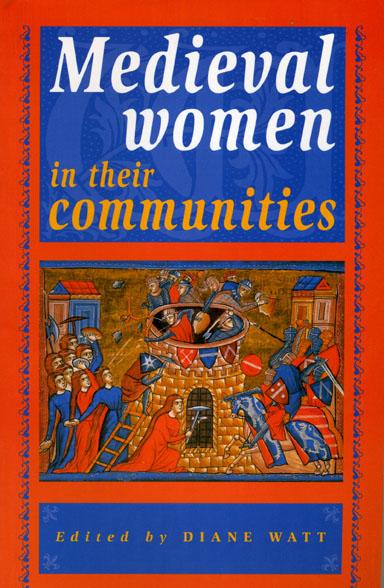 Medieval Women in their Communities
