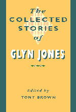 Collected Stories of Glyn Jones