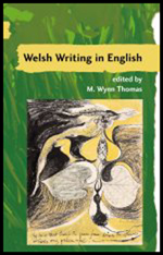 Welsh Writing in English, Volume 7