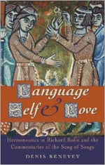 Language, Self and Love: Hermeneutics in Richard Rolle and the Commentaries of the Song of Songs