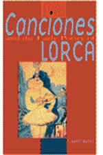 Canciones and the Early Poetry of Lorca: A Study in Critical Methodology and Poetic Maturity