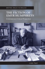 The Fiction of Emyr Humphreys: Contemporary Critical Perspectives