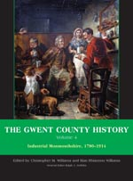 The Gwent County History, Volume 4: Industrial Monmouthshire, 1780 - 1914