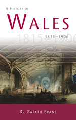 A History of Wales: 1815-1906