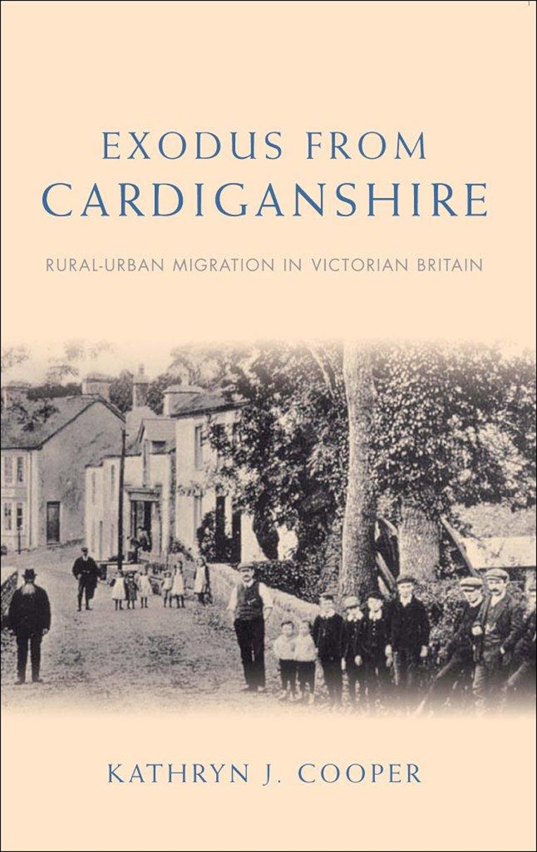 Exodus from Cardiganshire: Rural-Urban Migration in Victorian Britain