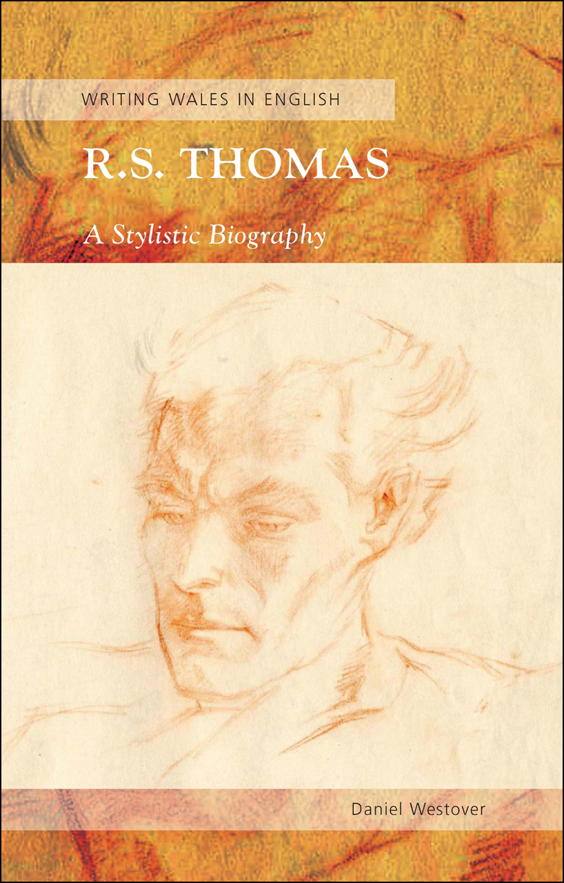 R. S. Thomas: A Stylistic Biography