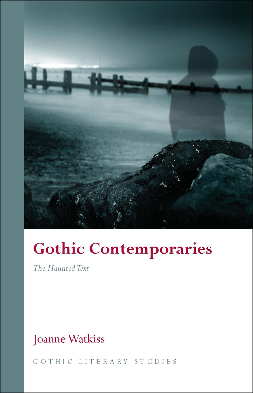 Gothic Contemporaries: The Haunted Text