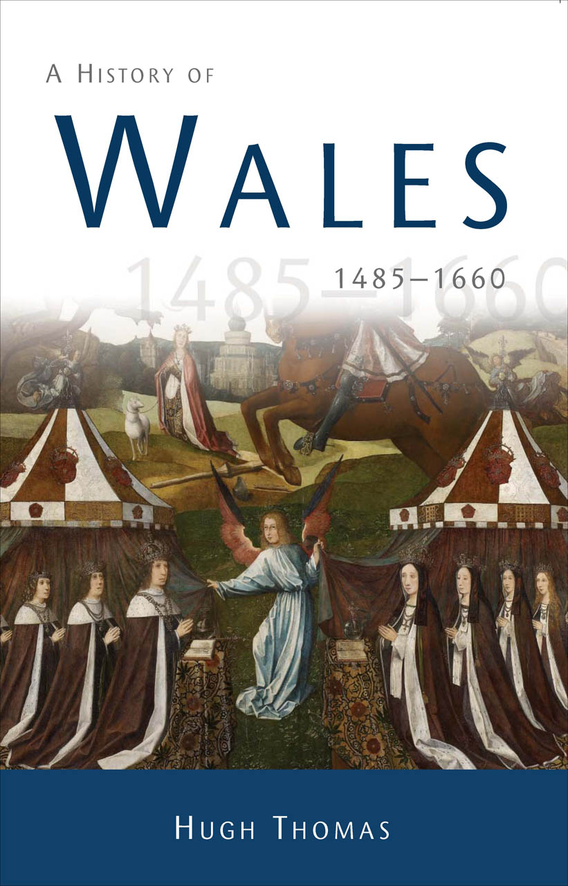 A History of Wales 1485-1660