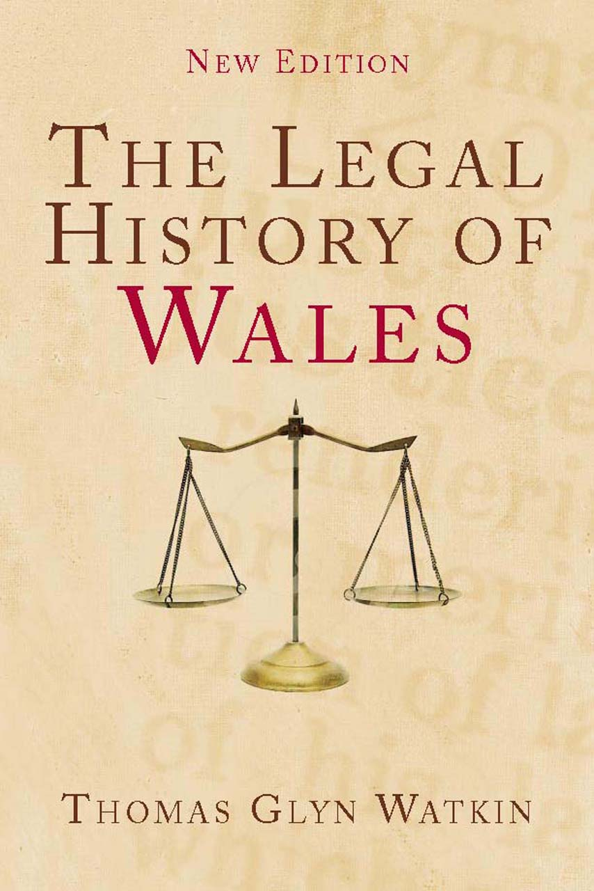 The Legal History of Wales: Second Edition