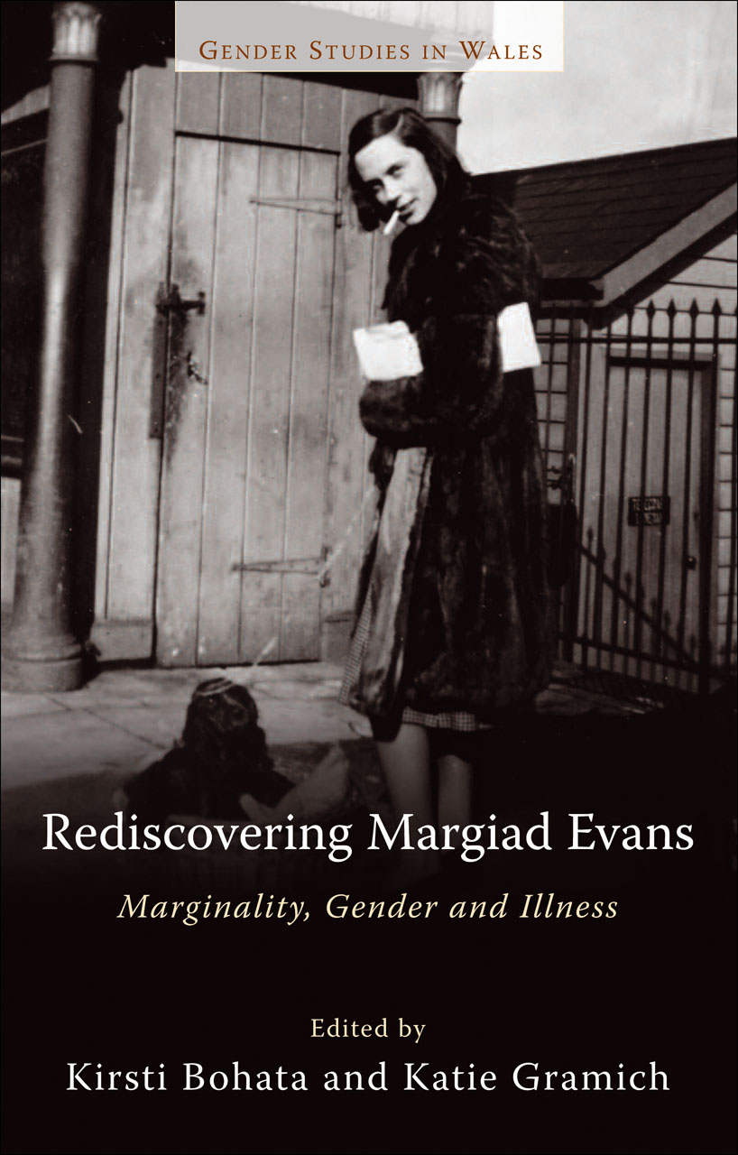 Rediscovering Margiad Evans: Marginality, Gender and Illness