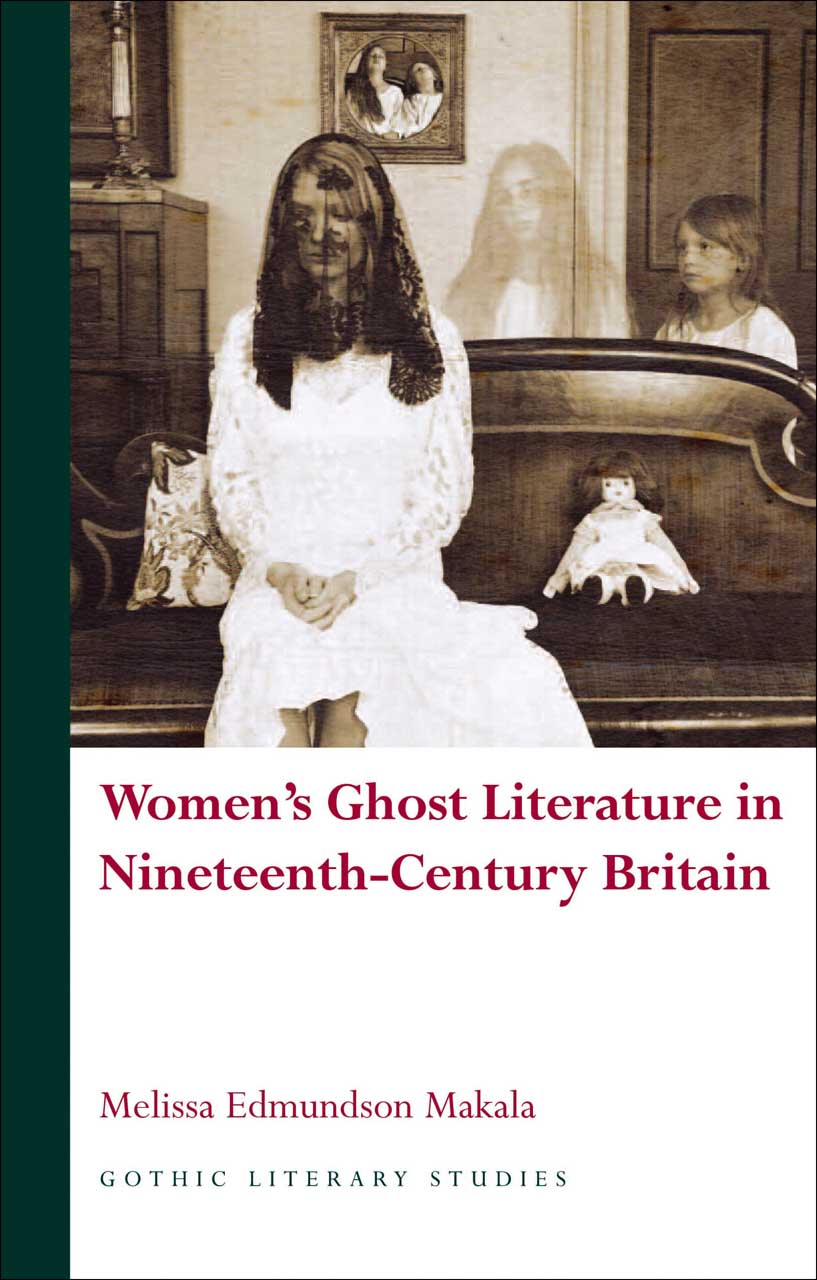 Women's Ghost Literature in Nineteenth-Century Britain