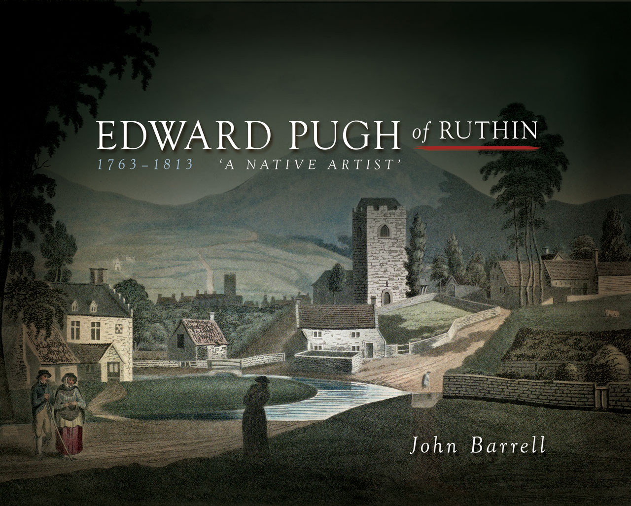 Edward Pugh of Ruthin 1763-1813